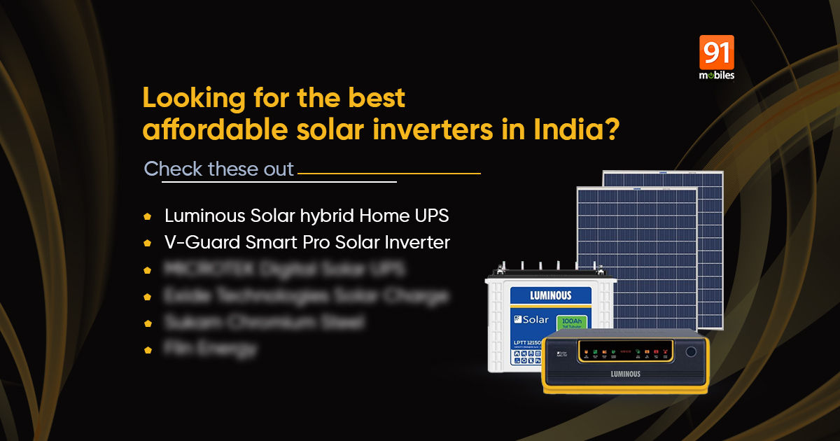 Best Solar Inverters In India In 2021 Under Rs 10,000 For Home Use - 91mobiles